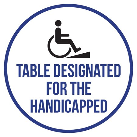 Table Designated For The Handicapped Disability Blue, Blk & Wht Safety Warning Round Sign - 9 Inch