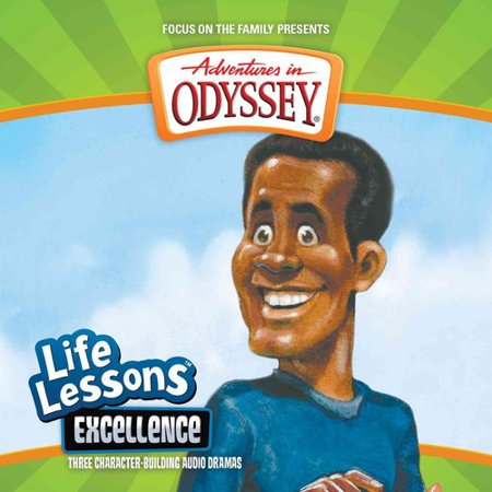Aidventures in Odyssey Life Lessons: Excellence : three character-building audio dramas