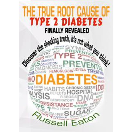The True Root Cause of Type 2 Diabetes Finally Revealed
