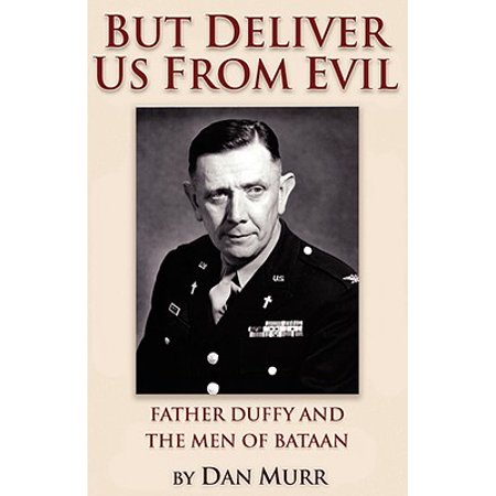 But Deliver Us from Evil, Father Duffy and the Men of