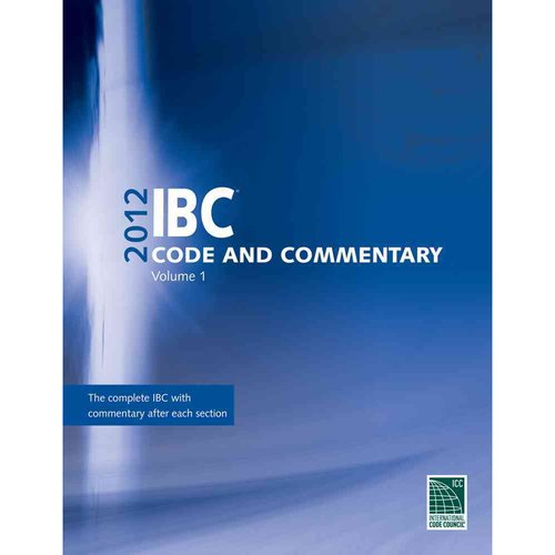 2012 International Building Code Commentary, Volume 1