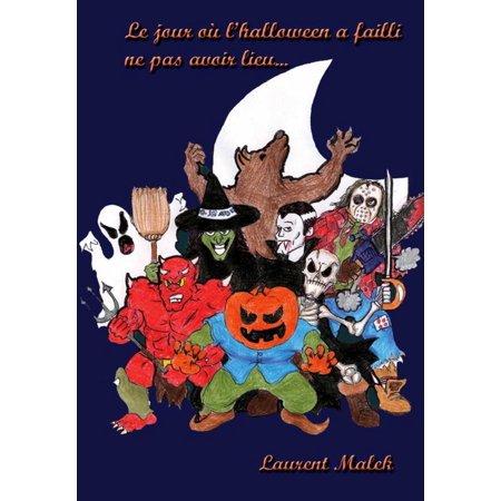 Le jour où l'halloween a failli ne pas avoir lieu... - eBook - Halloween Pas Cher