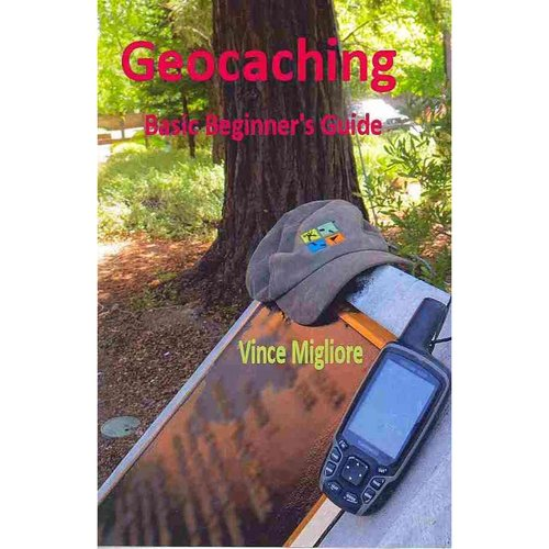 Geocaching: Basic Beginner's Guide