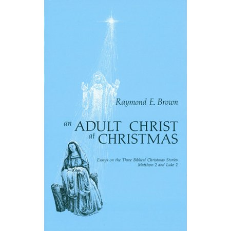 Biblical Story Of Halloween (An Adult Christ at Christmas : Essays on the Three Biblical Christmas Stories - Matthew 2 and Luke)