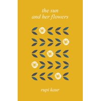 The Sun and Her Flowers (Hardcover)