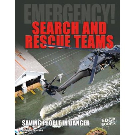 Search And Rescue Teams  Saving People In Danger