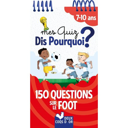 Mes Quiz Dis Pourquoi 7+ - Foot - eBook