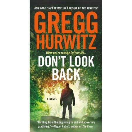 Don't Look Back : A Novel