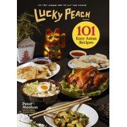 Lucky Peach Presents 101 Easy Asian Recipes - eBook