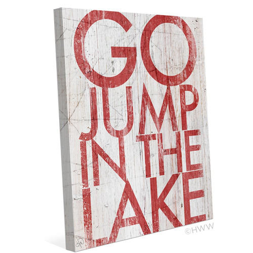 Loon Peak 'Go Jump In The Lake' Textual Art on Wrapped Canvas
