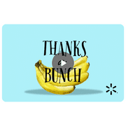 Banana Bunch Walmart eGift Card