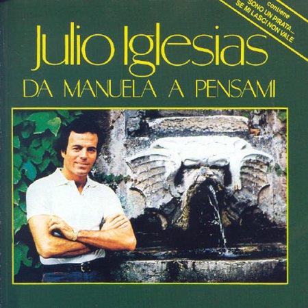 Julio Iglesias - Da Manuela a Pensami [CD]