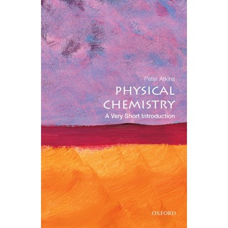 Physical Chemistry: A Very Short Introduction - (Contemporary Chemistry The Physical Setting Answer Key)