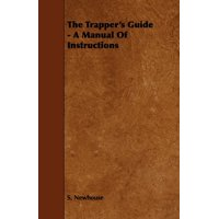 The Trapper's Guide - A Manual of Instructions