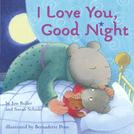 I Love You Good Night (Board Book)