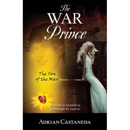The War Prince : The Son of the Man