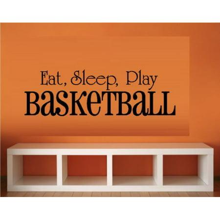 - Decal ~ EAT SLEEP PLAY BASKETBALL #3~ WALL DECAL, 8