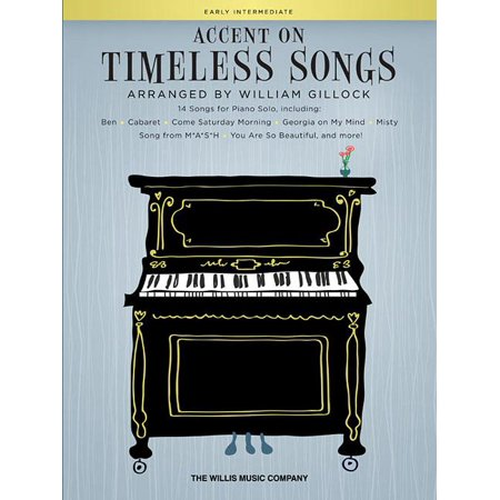 Accent on Timeless Songs : 14 Songs for Piano (Accent Piano)