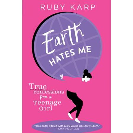 Earth Hates Me : True Confessions from a Teenage Girl - Ideas For Halloween For Teenage Girls