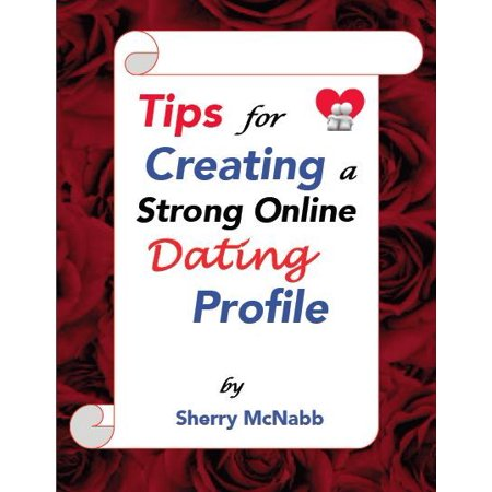 tips for creating a dating profile
