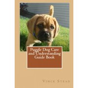 Puggle Dog Care and Understanding Guide Book (Paperback)
