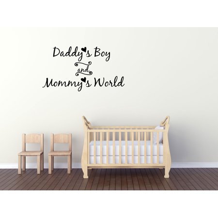 wall decal quote daddy's boy and mommy's world nursery decor gd60