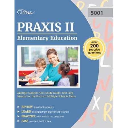 Praxis II Elementary Education Multiple Subjects 5001 Study Guide : Test Prep Manual for the Praxis II Multiple Subjects