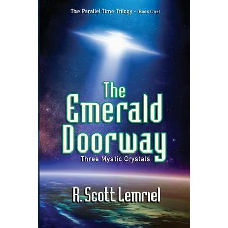 The Emerald Doorway  Three Mystic Crystals