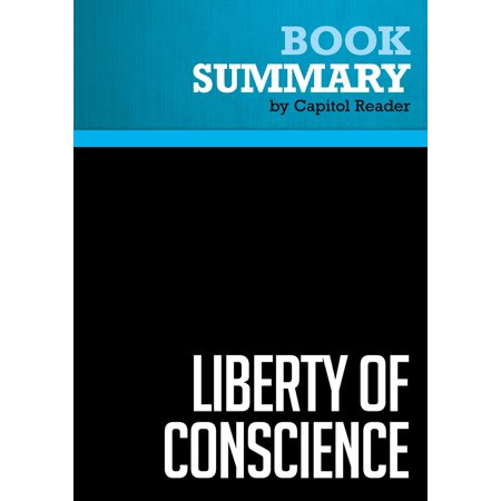 Summary of Liberty of Conscience: In Defense of America's Tradition of Religious Equality - Martha Nussbaum - eBook