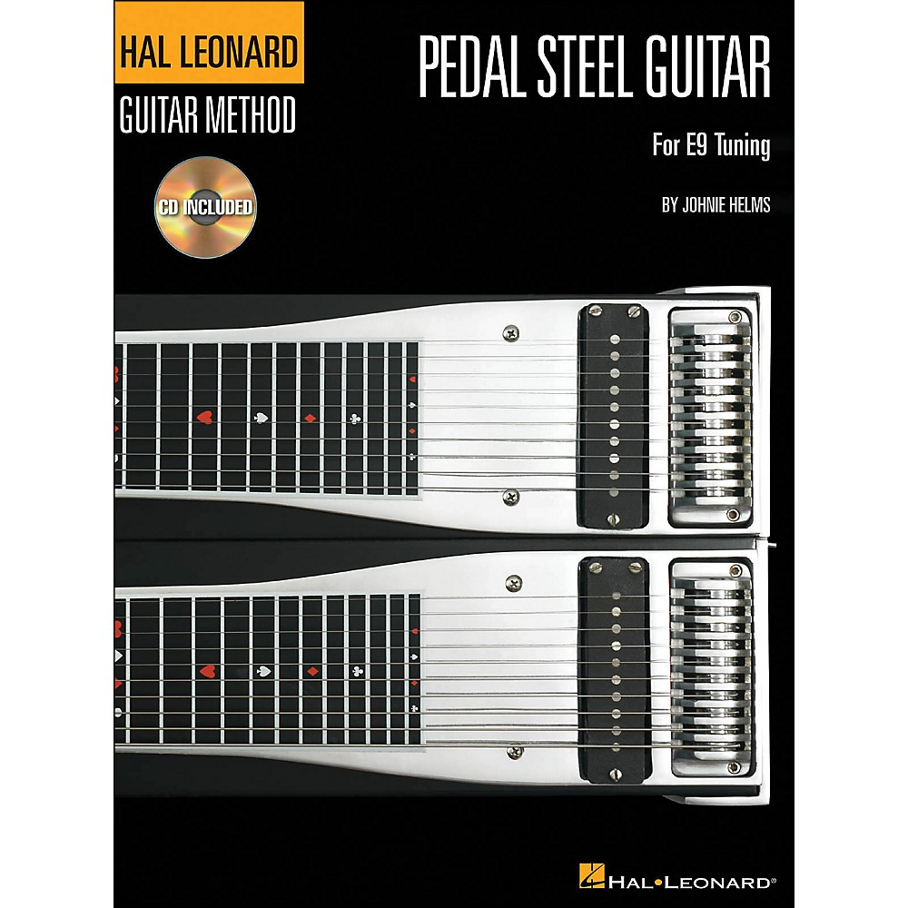 Hal Leonard Guitar Method Pedal Steel Guitar Book CD for E9 Tuning by Hal Leonard