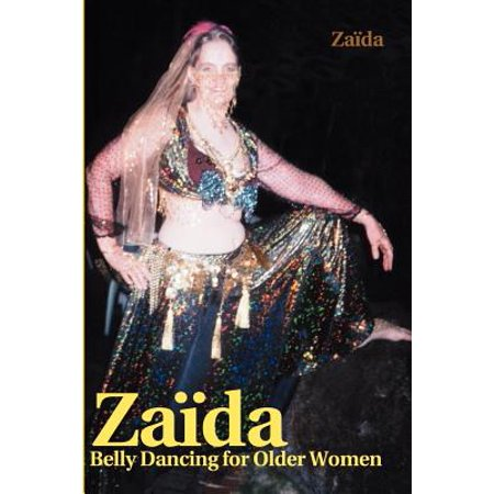 Za?da : Belly Dancing for Older Women