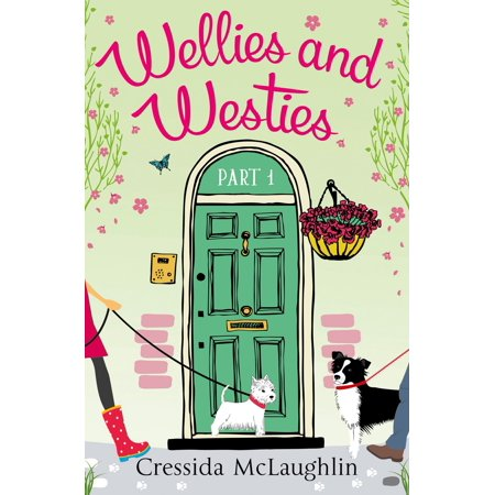Wellies and Westies (A novella): A happy, yappy love story (Primrose Terrace Series, Book 1) - eBook