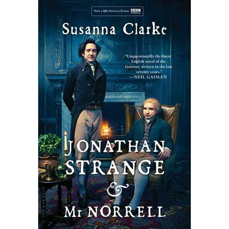 Jonathan Strange & Mr Norrell : A Novel (Jonathan Strange & Mr Norrell By Susanna Clarke)