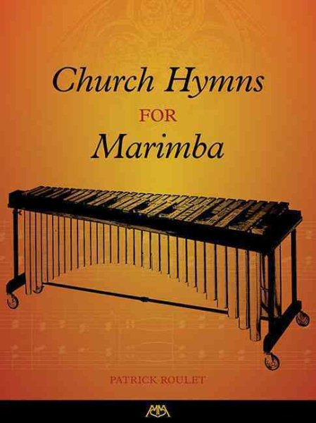 Church Hymns for Marimba by Meredith Music