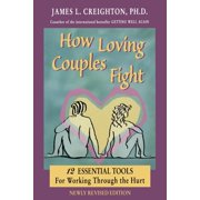 How Loving Couples Fight (Paperback)