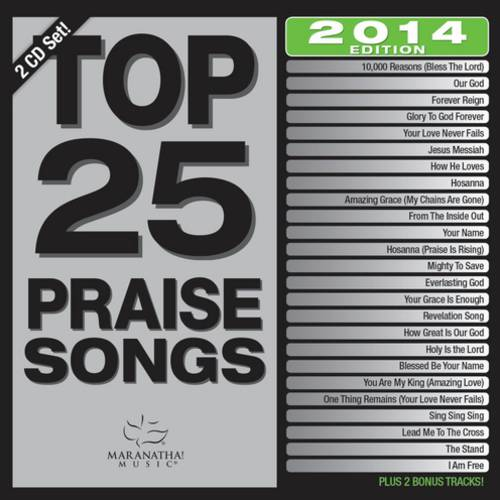 Top 25 Praise Songs: 2014 Edition (2CD)