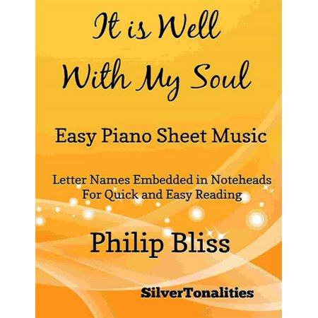 It Is Well With My Soul Easy Piano Sheet Music - (Gotta Go My Own Way Sheet Music)