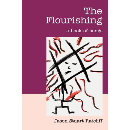 The Flourishing : A Book of Songs
