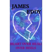 Heart over Head over Heels - eBook