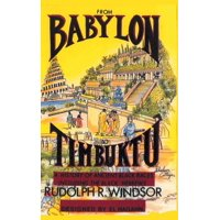 From Babylon to Timbuktu : A History of the Ancient Black Races Including the Black Hebrews