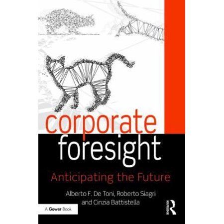 Corporate Foresight  Anticipating The Future