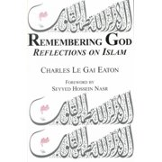 Remembering God : Reflections on Islam