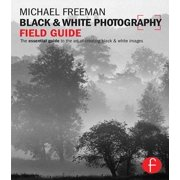 Black and White Photography Field Guide - eBook