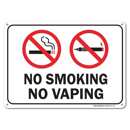 "No Smoking No Vaping Sign, Large 10 X 7"" Aluminum, For Indoor or Outdoor Use - By SIGO SIGNS"