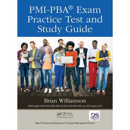 PMI-PBA® Exam Practice Test and Study Guide -