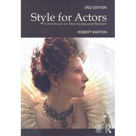 Reed Barton Francis (Style for Actors 2nd Edition : A Handbook for Moving Beyond)