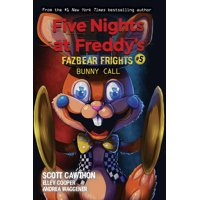 Five Nights at Freddy's: Bunny Call (Five Nights at Freddy's: Fazbear Frights #5), Volume 5 (Paperback)