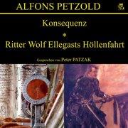 Konsequenz / Ritter Wolf Ellegasts Höllenfahrt - Audiobook
