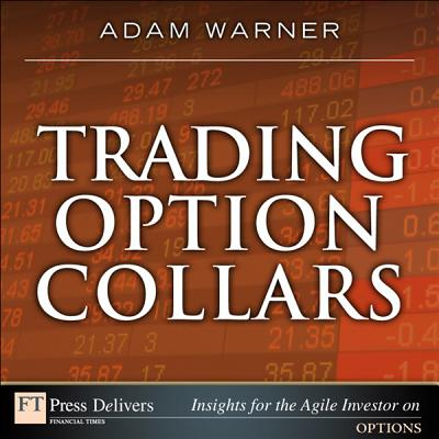 Trading Option Collars - eBook