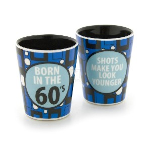 OUR NAME IS MUD - BORN IN THE 60'S SHOT GLASS